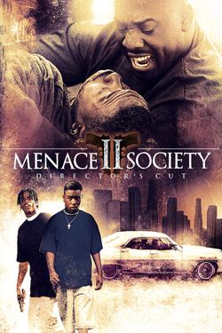 Menace II Society: (Director's Cut)