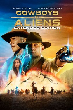 Cowboys & Aliens - Extended Edition