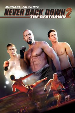 Never Back Down 2 (Unrated)
