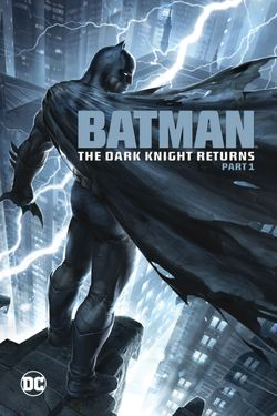 DCU: Batman: The Dark Knight Returns - Part 1