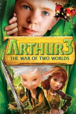 Arthur and the Invisibles 3: War of Two Worlds