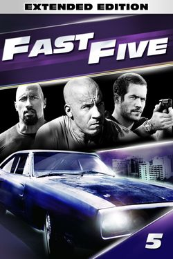 Fast Five - Extended Edition