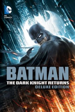 Batman: The Dark Knight Returns: part1 & part2 (Deluxe Edition)