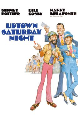 Uptown Saturday Night Full Movie Movies Anywhere