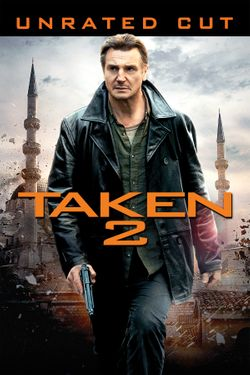Taken 2 (Unrated Cut) | Full Movie | Movies Anywhere
