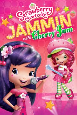 Strawberry Shortcake: Jammin' With Cherry Jam