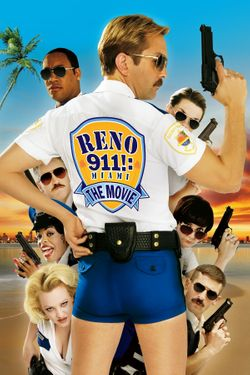Reno 911!: Miami : The Movie