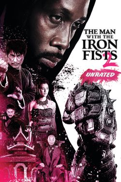 The Man with the Iron Fists 2 (Unrated)