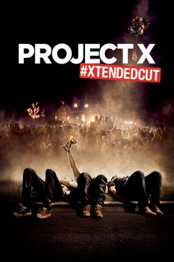 Project X (2012) (Unrated)