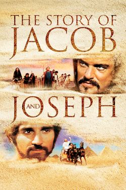 The Story of Jacob & Joseph