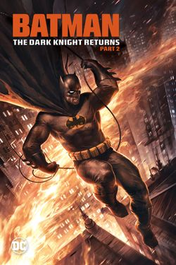 DCU: Batman: The Dark Knight Returns - Part 2