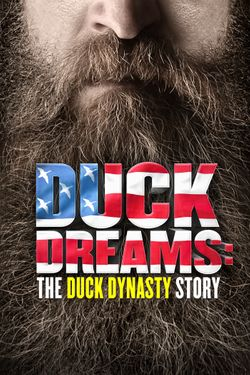 Duck Dreams: The Duck Dynasty Story