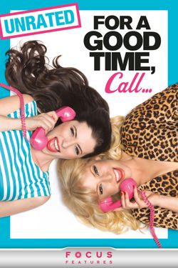 For a Good Time, Call… (Unrated)