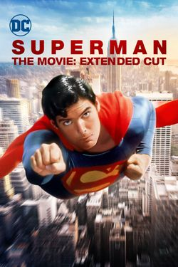 The Superman Movie: Extended Cut