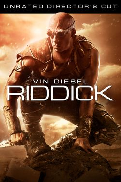 Riddick - Unrated Director's Cut