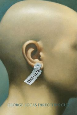 THX 1138: The George Lucas (Director's Cut)