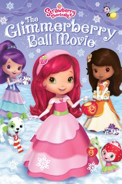 Strawberry Shortcake: Glimmerberry Ball
