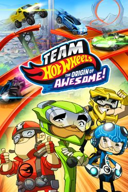 Team Hot Wheels: The Origin of Awesome!