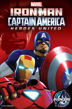 Marvel's Iron Man & Captain America: Heroes United