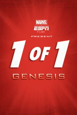 Marvel & ESPN Films Present 1 of 1: Genesis