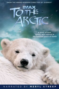 IMAX: To the Arctic