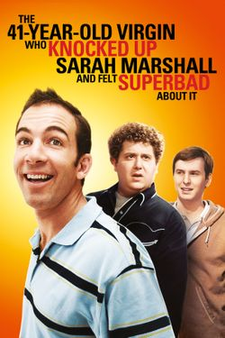 41 Year Old Virgin Who Knocked Up Sarah Marshall And Felt Superbad About It