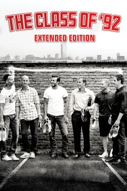 The Class of '92 (Extended Edition)