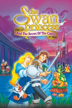 The Swan Princess and the Secret of the Castle