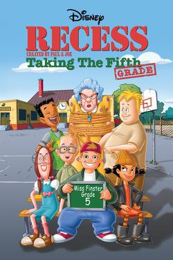 Recess: Taking the 5th Grade