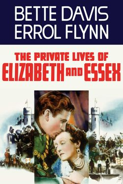 The Private Lives of Elizabeth & Essex