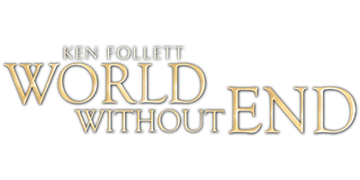 Ken Follett: World Without End (Volume 2)